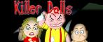Attack of the Killer Dolls