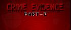 Crime Evidence 2