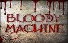 Bloody Machine